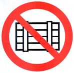 """Знак """"Запрещается загромождать и складировать"""""""
